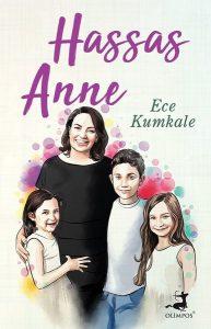 Ece Kumkale- Hassas Anne -